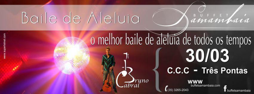 Baile de aleluia em Tres Pontas com Bruno Cabral - O melhor baile de aleluia de todos os tempos